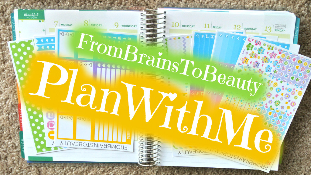 Mock Plan With Me - FromBrainsToBeauty