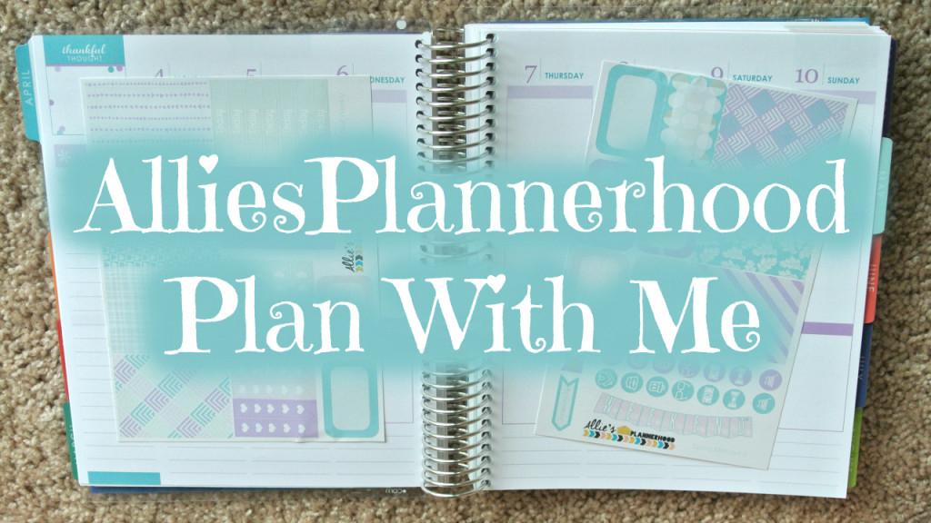 AlliesPlannerhood Mock Plan With Me