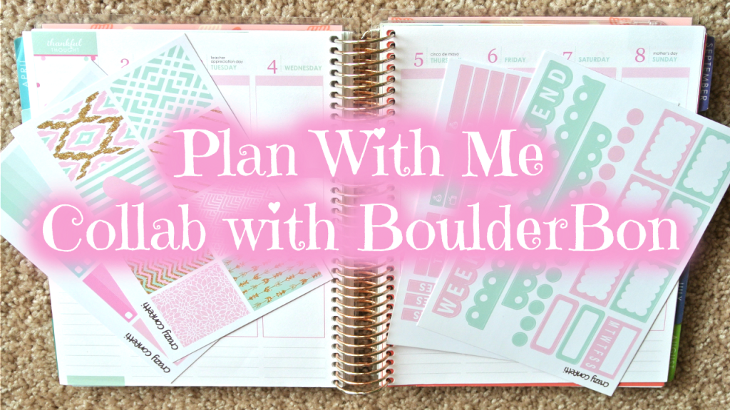 Plan With Me! ~ CrazyConfetti May Kit Collab with BoulderBon