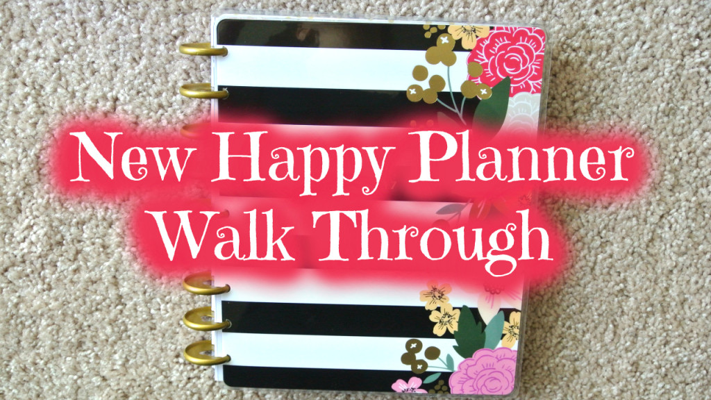 New Happy Planner Walk Through